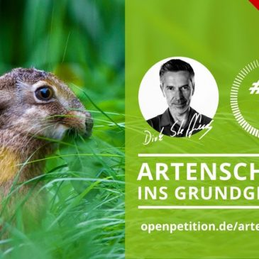 ARTENSCHUTZ INS GRUNDGESETZ – Biodiversität und Ökosystemleistungen erhalten!
